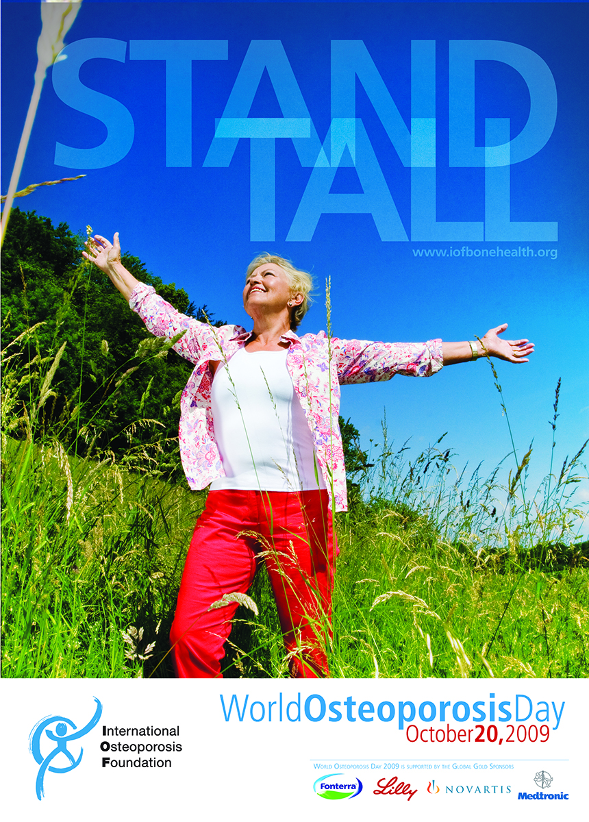 Stand Tall poster for World Osteoporosis Day 2009 campaign